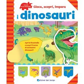 I dinosauri. Gioca, scopri, impara. Ediz. a colori