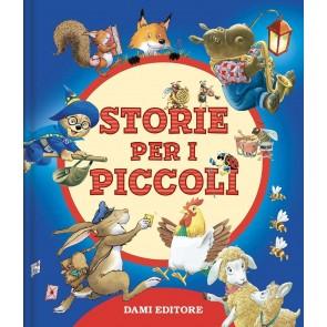 Storie per i piccoli. Ediz. a colori