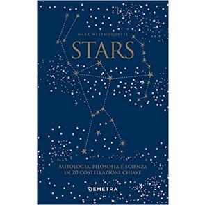 Stars. Mitologia, filosofia e scienza in 20 costellazioni chiave. Con 20 schede perforate