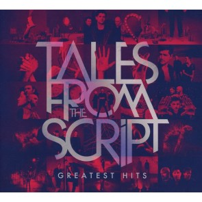 Tales from the Script. Greatest Hits CD