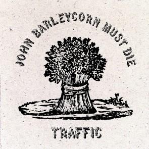 John Barleycorn Must Die  Vinile LP