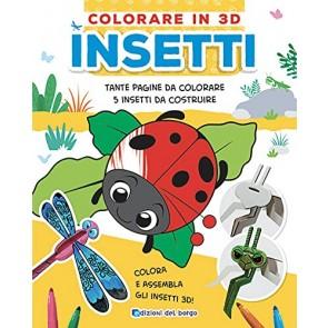Insetti. Colorare in 3D. Ediz. a colori