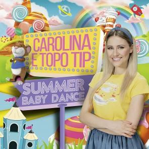 Carolina Benvenga & Topo Tip. Summer Baby Dance CD