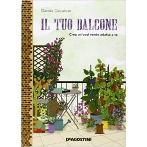 Il tuo balcone. Crea un'oasi verde adatta a te