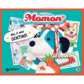 Ahi, il mio dentino! Momon. Ediz. a colori