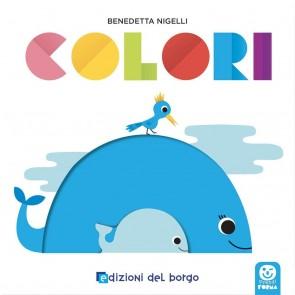 Colori. Prendi forma. Ediz. a colori