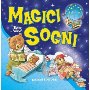 Magici sogni. Ediz. a colori