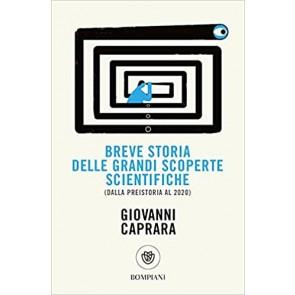 Breve storia delle grandi scoperte scientifiche (dalla preistoria al 2020)