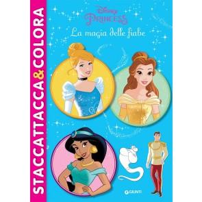 La magia delle fiabe. Princess. Staccattacca & colora. Con adesivi. Ediz. illustrata