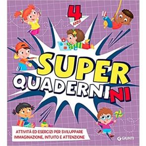 Superquadernini. 4 anni