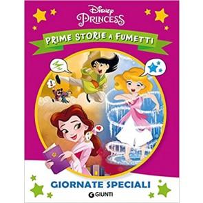 Giornate speciali. Principesse. Prime storie a fumetti. Ediz. a colori
