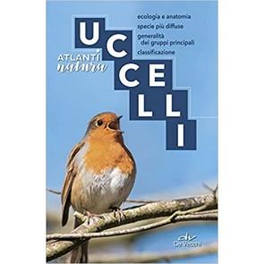 Uccelli. Ecologia e anatomia, specie più diffuse, generalità dei gruppi principali, classificazione