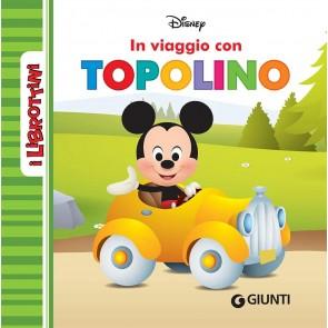 In viaggio con Topolino. I librottini. Ediz. a colori