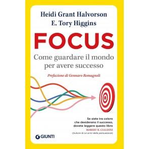 Focus. Come guardare il mondo per avere successo