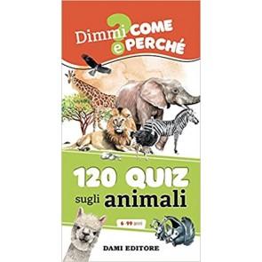 120 quiz sugli animali. Ediz. a spirale