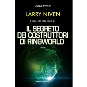 Il segreto dei costruttori di Ringworld. Il ciclo di Ringworld. Vol. 2
