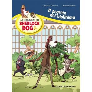 Il segreto del violinista. Le indagini di Sherlock Dog