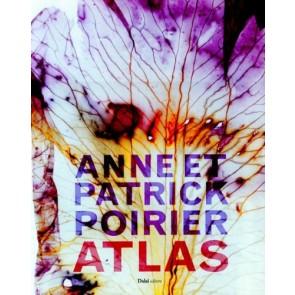 Anne e Patrick Poirier. Atlas