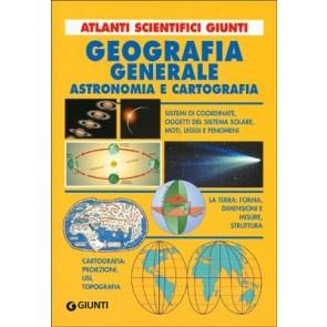 Geografia generale. Astronomia e cartografia