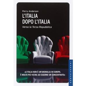L'Italia dopo l'Italia. Verso la Terza Repubblica
