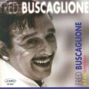 Fred Buscaglione e il suo complesso (CD)