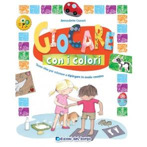 Giocare con i colori. Ediz. a colori