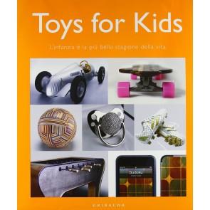 Toys for kids. L'infanzia è la più bella stagione della vita
