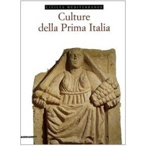 Culture della prima Italia. Ediz. illustrata