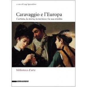 Caravaggio e l'Europa. Atti del Convegno (Milano, 3-4 febbraio 2006)