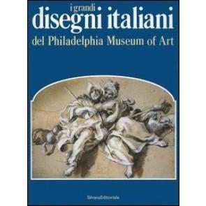 I grandi disegni italiani del Philadelphia Museum of Art