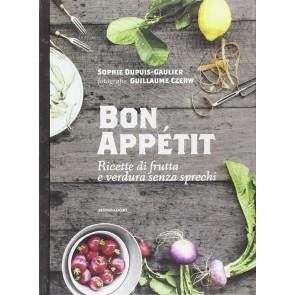 Bon appétit. Ricette di frutta e verdura senza sprech