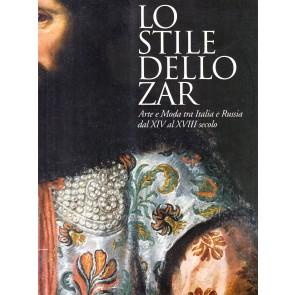 Lo stile dello zar. Arte e moda tra Italia e Russia dal XIV al XVIII secolo