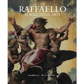 Raffaello. Il sole delle arti. Ediz. illustrata