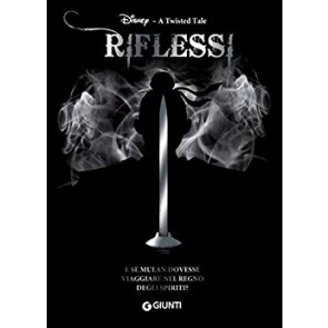 Riflessi. A twisted tale