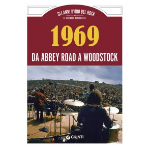 1969 da Abbey Road a Woodstock