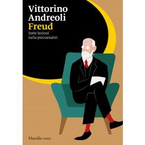 Freud. Sette lezioni sulla psicoanalisi