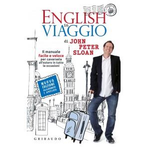 English in viaggio. Il manuale facile e veloce per cavarsela all'estero in tutte le occasioni. Con Contenuto digitale per accesso on line