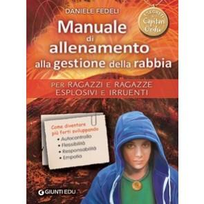 Manuale di allenamento alla gestione della rabbia. Per ragazzi e ragazze vivaci e coraggiosi